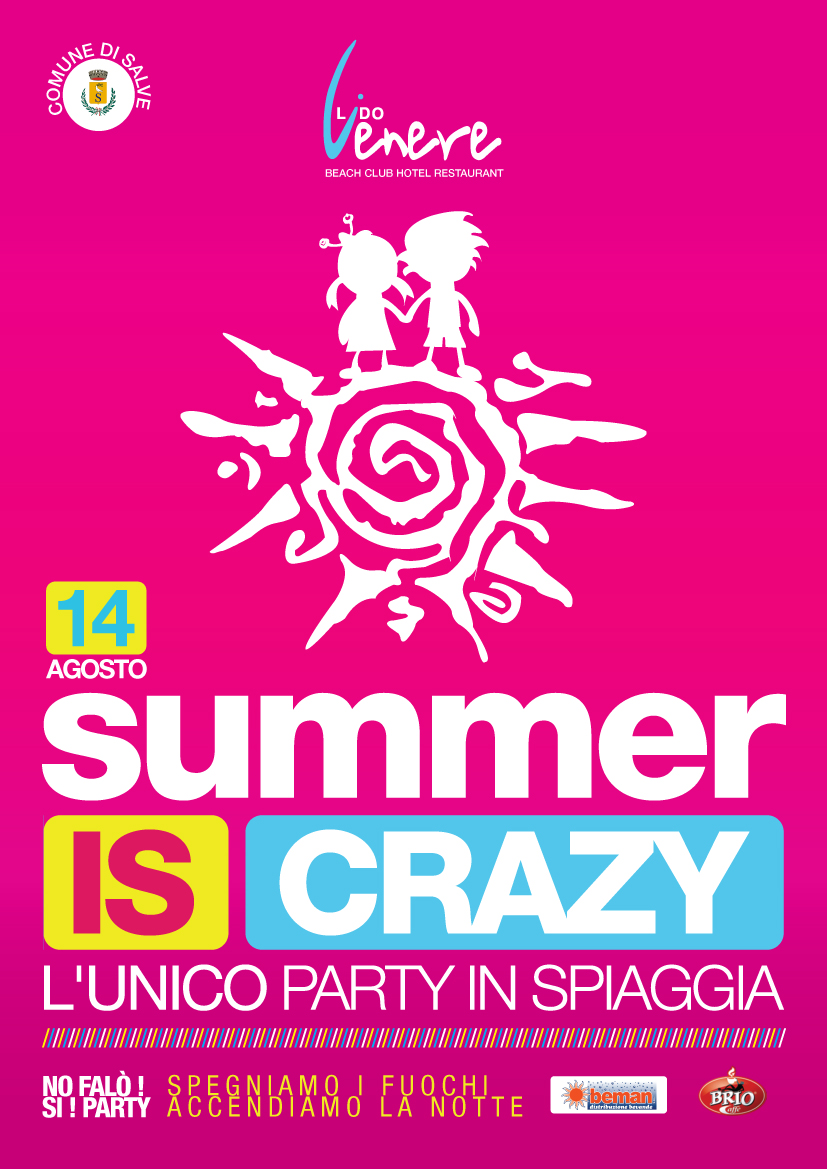 Summer is Crazy 2012 Spegniamo i fuochi accendiamo la notte
